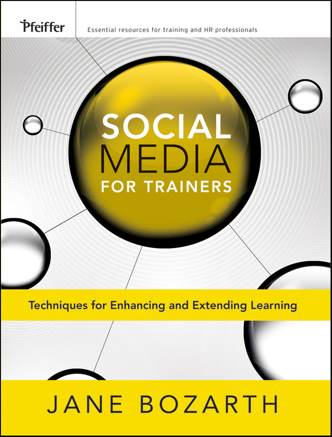 Download Ebook Social Media for Trainers by Jane Bozarth Pdf