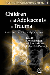 Children and Adolescents in Trauma by Diane Cook