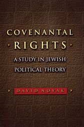 Covenantal Rights by David Novak