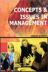 Concepts and Issues in Management by Vinod N. Patel