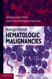 Management of Hematologic Malignancies by Susan O'Brien