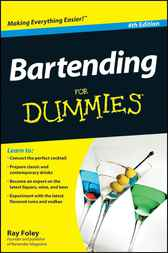 Bartending For Dummies by Ray Foley