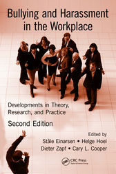 Bullying and Harassment in the Workplace by Stale Einarsen
