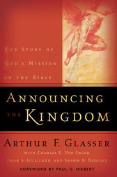 Announcing the Kingdom by Arthur F. Glasser