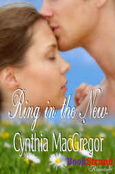 Ring in the New by Cynthia MacGregor