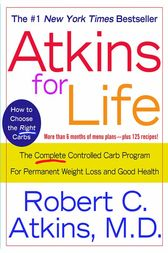 Atkins for Life by Dr. Robert C. Atkins