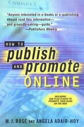 How to Publish and Promote Online by M. J. Rose