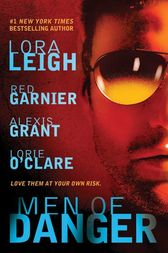 Men of Danger by Lora Leigh