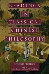 Readings in Classical Chinese Philosophy by Philip J. Ivanhoe