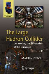 The Large Hadron Collider by Martin Beech