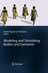 Modeling and Simulating Bodies and Garments by Nadia Magnenat-Thalmann