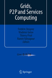 Grids, P2P and Services Computing by Frédéric Desprez