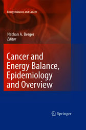 Cancer and Energy Balance, Epidemiology and Overview by Nathan A. Berger