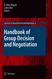 Handbook of Group Decision and Negotiation by D. Marc Kilgour