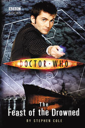 Doctor Who: The Feast of the Drowned by Steve Cole
