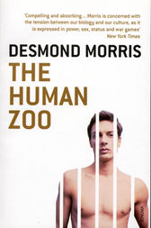 The Human Zoo by Desmond Morris