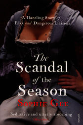 The Scandal of the Season by Sophie Gee