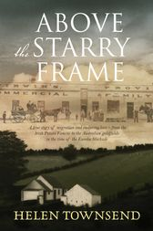 Above the Starry Frame by Helen Townsend