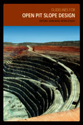 Guidelines for Open Pit Slope Design by John Read