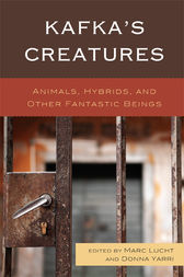 Kafka's Creatures by Marc Lucht