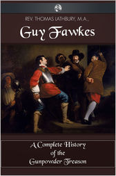 Guy Fawkes by Thomas Lathbury