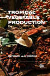 Tropical Vegetable Production
