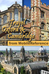 Travel Oxford & Cambridge, UK by MobileReference