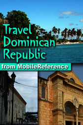 Travel Dominican Republic by MobileReference