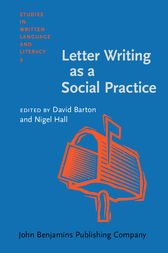 Letter Writing as a Social Practice by David Barton