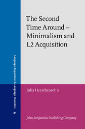 The Second Time Around – Minimalism and L2 Acquisition by Julia Herschensohn
