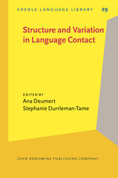 Structure and Variation in Language Contact by Ana Deumert