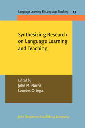 Synthesizing Research on Language Learning and Teaching by John M. Norris