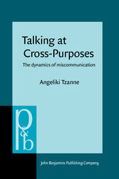 Talking at Cross-Purposes by Angeliki Tzanne