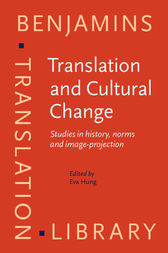 Translation and Cultural Change by Eva Hung