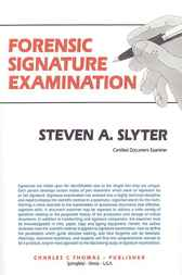 Forensic Signature Examination by Steven Slyter