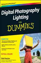 Digital Photography Lighting For Dummies by Dirk Fletcher