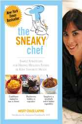 The Sneaky Chef by Missy Chase Lapine