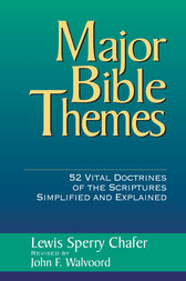Major Bible Themes by Lewis Sperry Chafer