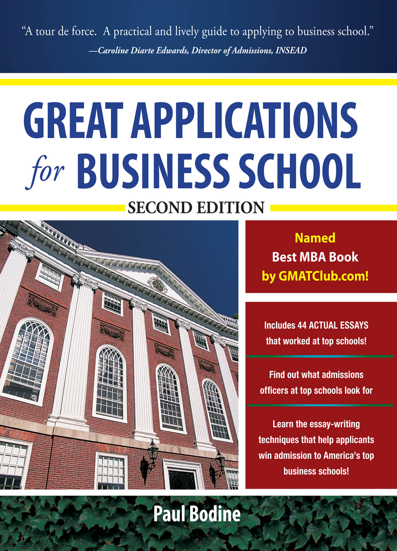 Download Ebook Great Applications for Business School, Second Edition (2nd ed.) by Paul Bodine Pdf