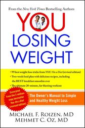 YOU: Losing Weight by Michael F. Roizen