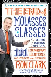 The End of Molasses Classes by Ron Clark