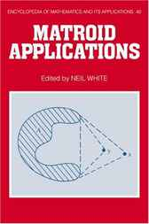 Matroid Applications by Neil White