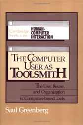 The Computer User as Toolsmith by Saul Greenberg