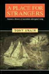 A Place for Strangers by Tony Swain