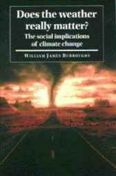Does the Weather Really Matter? by William James Burroughs