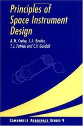 Principles of Space Instrument Design by A. M. Cruise