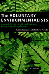The Voluntary Environmentalists by Aseem Prakash