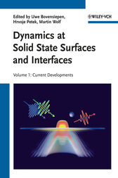 Dynamics at Solid State Surfaces and Interfaces by Uwe Bovensiepen