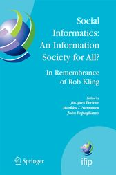 Social Informatics: An Information Society for All? In Remembrance of Rob Kling by Jacques Berleur
