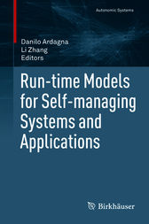 Run-time Models for Self-managing Systems and Applications by Danilo Ardagna
